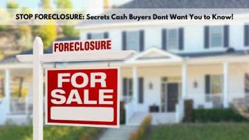 Stop-Foreclosure-Cash-Home-Buyer-Secret