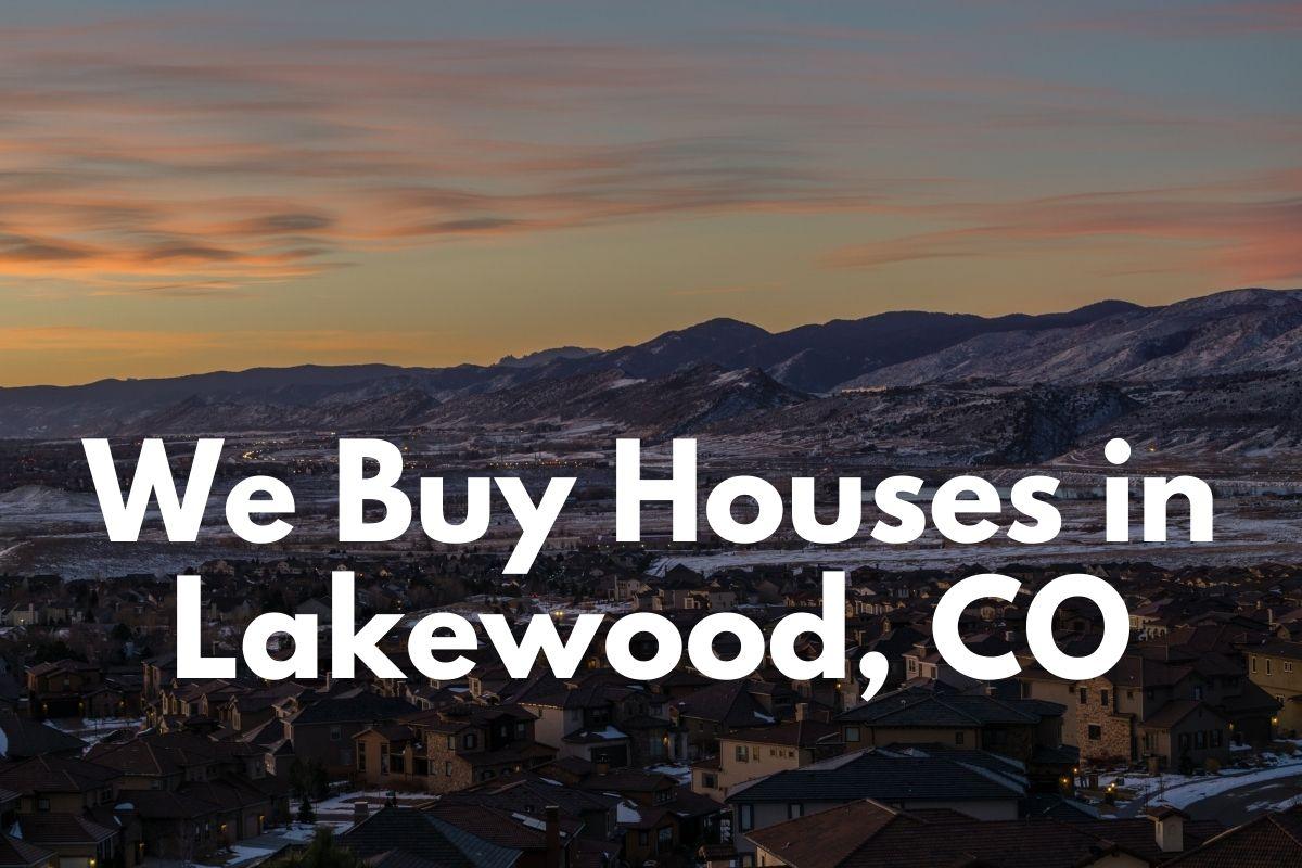 We-Buy-Houses-in-Lakewood-CO