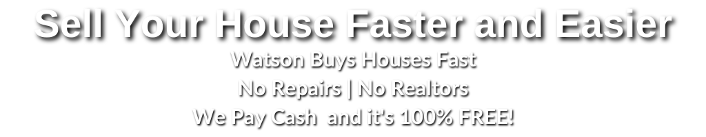 Watson-Buys-houses-faster-easier-for-you
