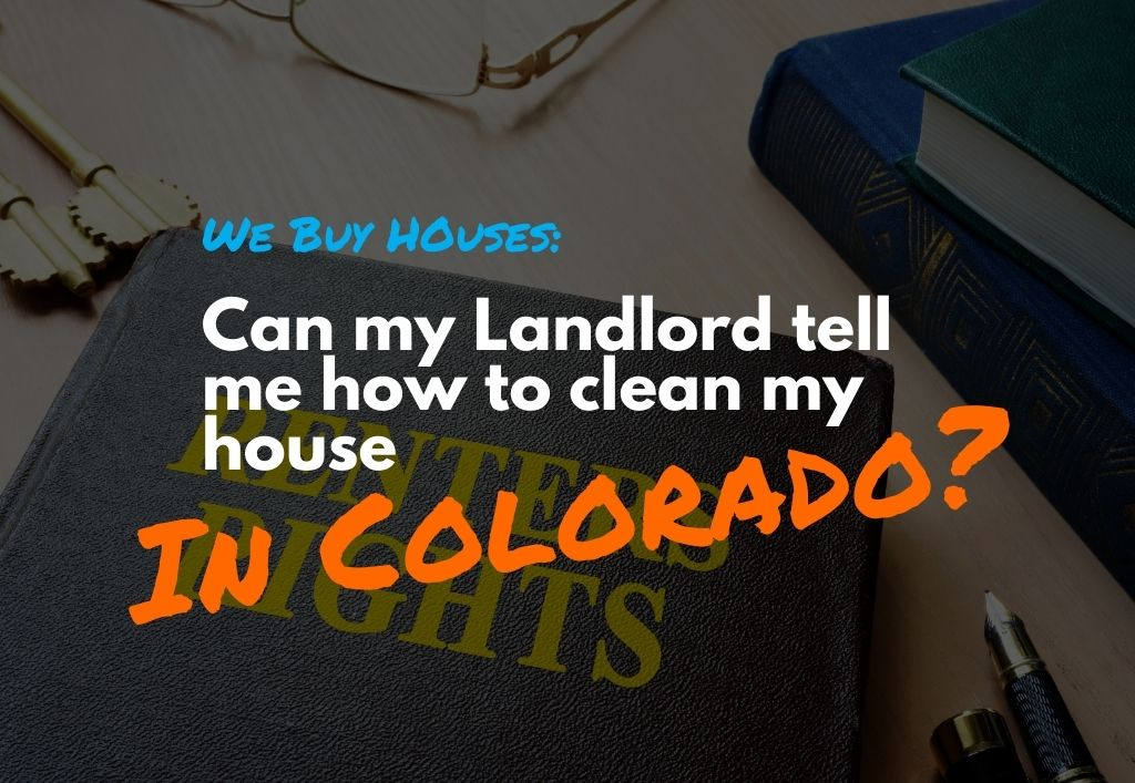 Can-my-landlord-tell-me-how-clean-my-home-must-be-1