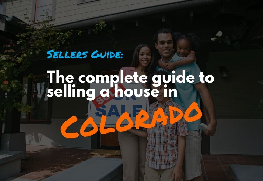 The-complete-guide-to-selling-a-house-in-Colorado