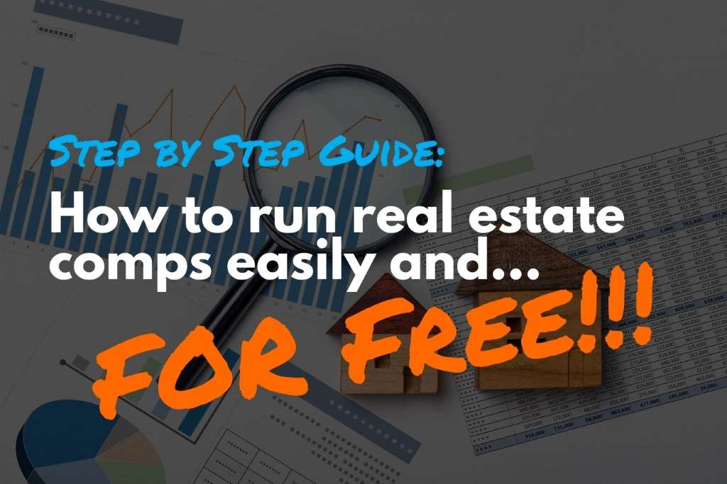 this-is-how-you-run-real-estate-comps-for-free