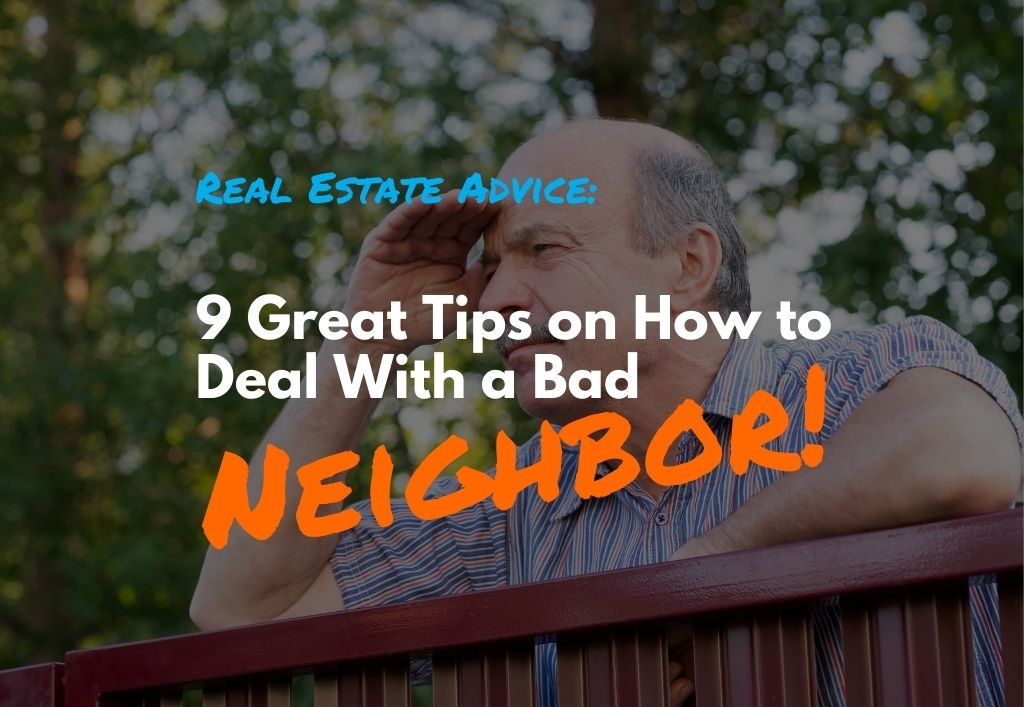 9-Ways-To-Ignore-and-deal-with-a-Bad-And-Noisy-Neighbor