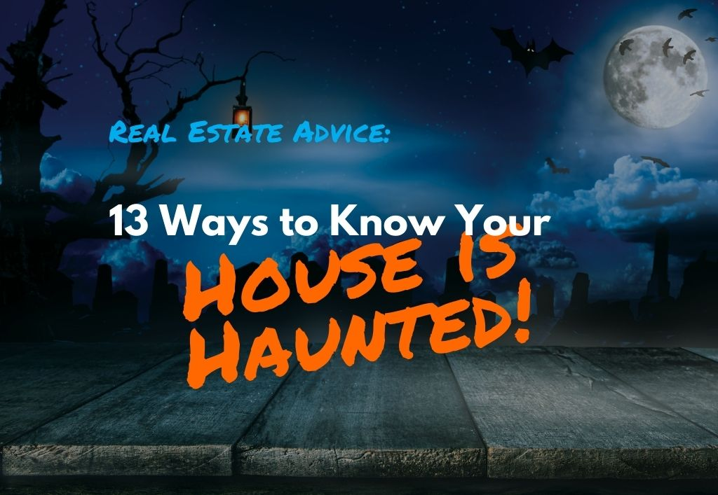 Is-my-house-haunted-13-Ways-to-Know-Your-House-Is-Haunted.jpg