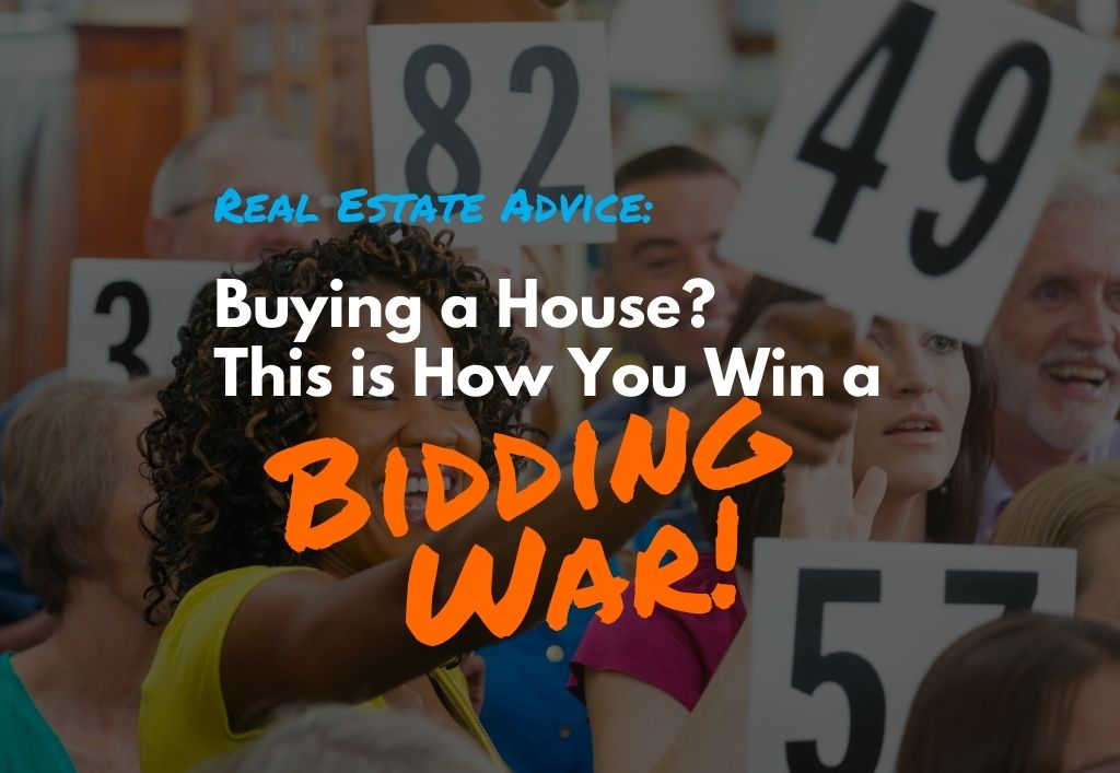 this-is-how-to-win-a-bidding-war-on-a-house